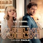 """Danna Paola y David Bisbal estrena nuevo sencillo """"Vuelve vuelve"""""""
