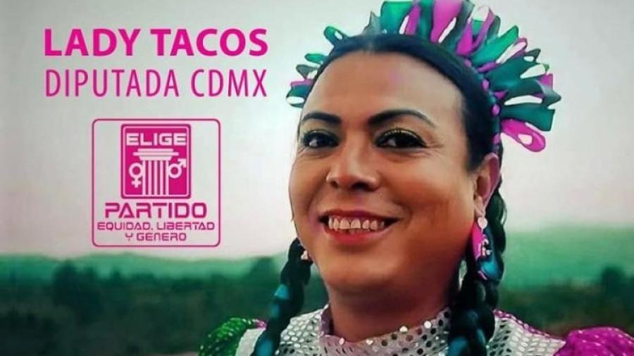 "Juan Francisco Martínez ""Lady Tacos de Canasta"", se postula como diputada local en CDMX"